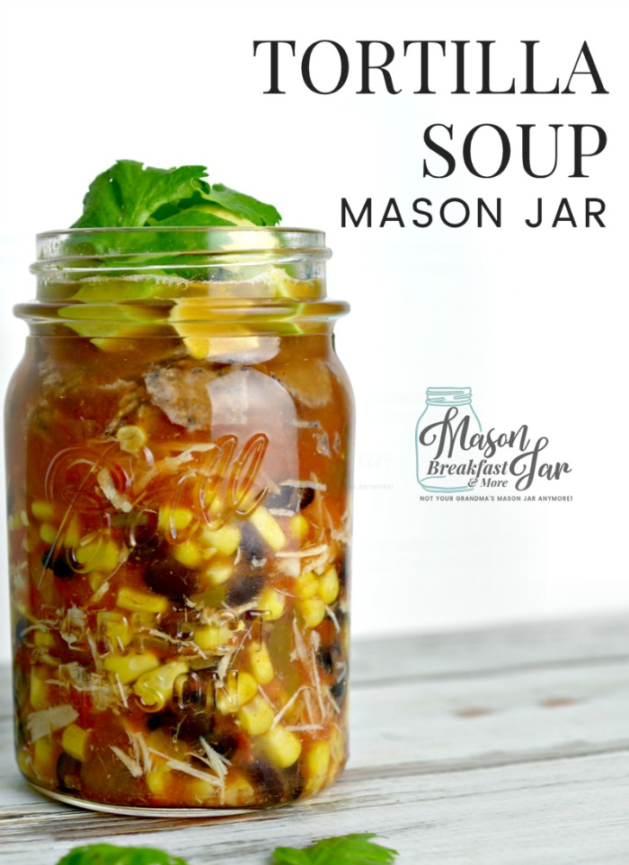 What is your favorite soup or stew to indulge in when the weather is chilly? Few soups will warm your body and satisfy your taste buds like this simple Tortilla Soup recipe in a Mason jar. Just grab a Mason jar and load it up with ingredients such as chicken breast, corn, black beans, tortilla chips, and salsa then top with avocado and cilantro and you've got a flavorful Mason jar lunch or dinner for on the go.