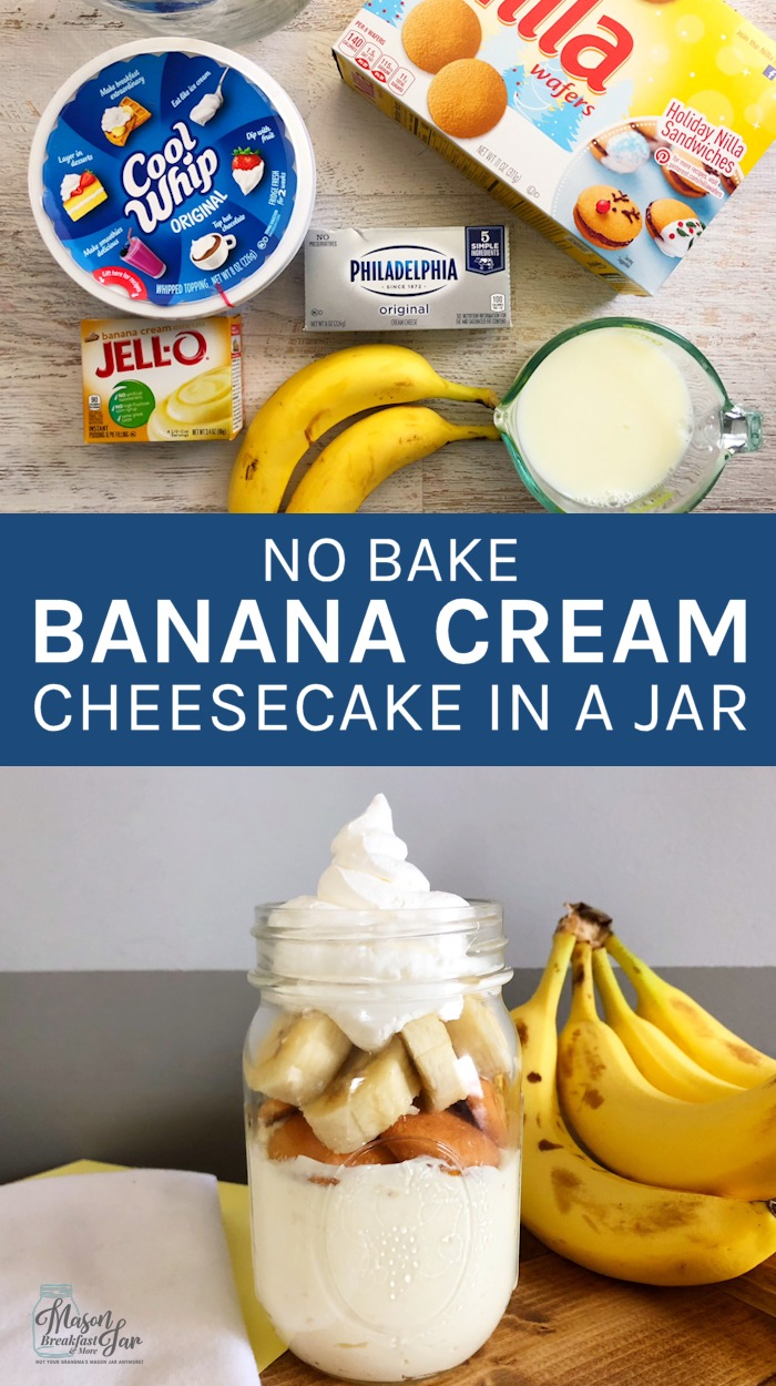 Do you want to try new delicious, easy cake in a jar recipes? The first one I recommend is this No Bake Banana Cheesecake. It takes mere minutes to whip up and is the perfect light, sweet treat to end any meal. It makes a great summer dessert too. #cake #cheesecake #masonjarrecipe #masonjardessert #cakeinajar #cheescakeinajar