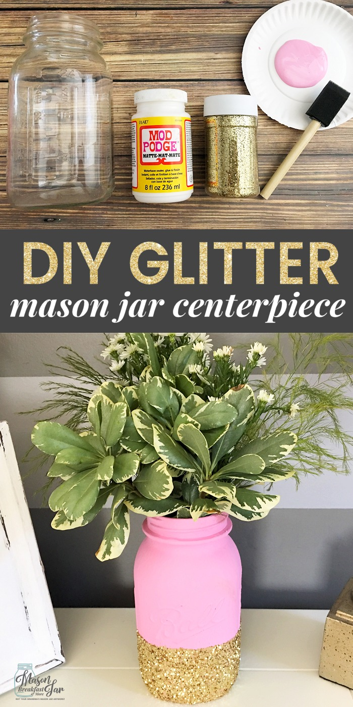 Diy Glitter Mason Jar Centerpiece Mason Jar Breakfast
