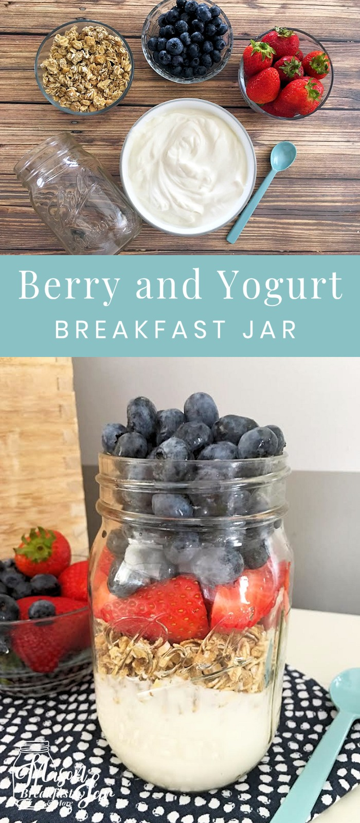 Do you need Mason jar ideas that can help you save time and eat healthier? How about starting your day with this nutritious and delicious Berry and Yogurt Breakfast in a Jar? It takes just minutes to whip up this 4-ingredient Mason jar breakfast recipe, so it's perfect for those busy mornings. #masonjarideas #masonjarbreakfast #masonjarbreakfastideas #masonjarbreakfasthealthy