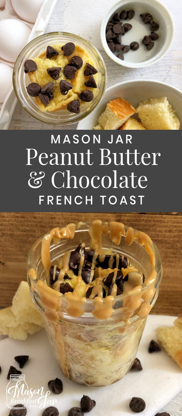 Do you like to start your day with a little sweetness? Then here's your new breakfast BFF, Mason Jar Peanut Butter & Chocolate Microwave French Toast. You can whip up this delicious Mason jar recipe in a few minutes then you can grab it and go. #masonjarideas #frenchtoastrecipe #frenchtoasteasy #masonjarrecipe