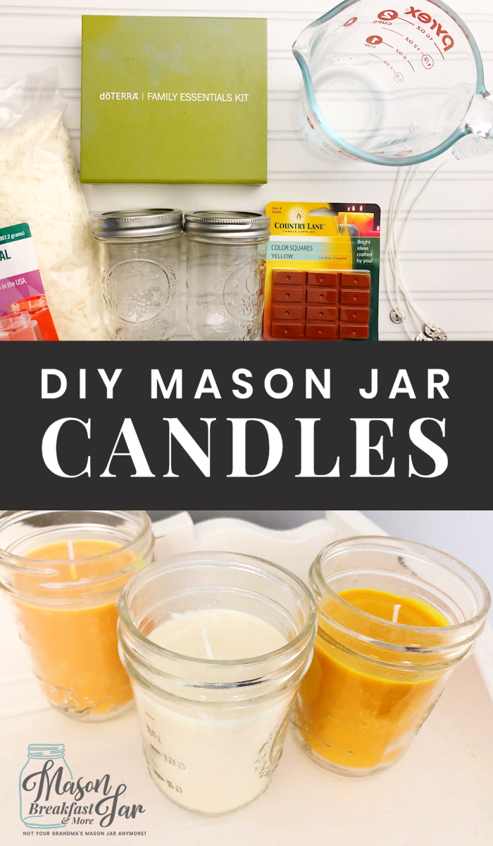 Diy Soy Scented Mason Jar Candles Mason Jar Breakfast