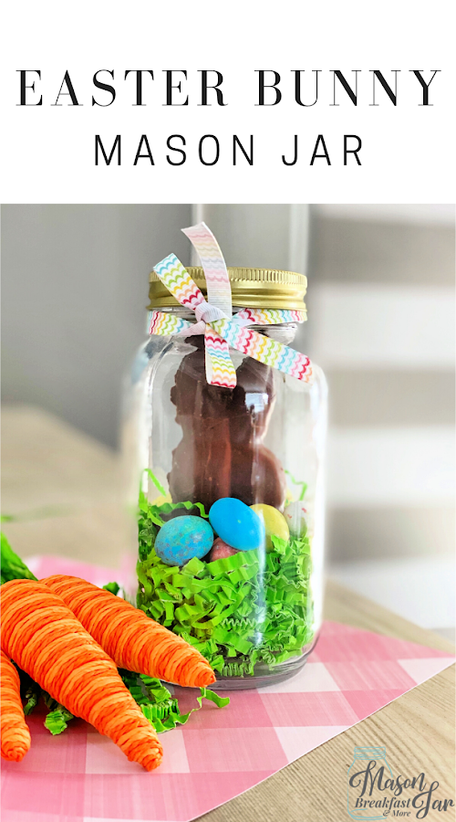 Want fun and cute Mason jar gifts for Easter? Mason jar gift ideas don't get much cuter or easier than this Easter Bunny Jar! Kids, grandkids, friends, and family will all love receiving this yummy chocolate bunny in a jar. #eastercrafts #easterbasketideas #masonjarcrafts #masonjargifts
